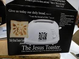 Toaster Meme The Jesus Toaster Lol Jesus Know Your Meme