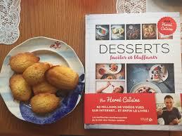 hervé cuisine dessert les madeleines d hervé cuisine mademoiselle félicité