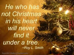 Quotes Christmas Tree Christmas Holiday Quotes Yourbirthdayquotes Com