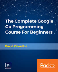 the complete google go programming course for beginners video