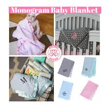 personalization baby gifts monogram baby blankets make the best baby gifts sisterly stitch