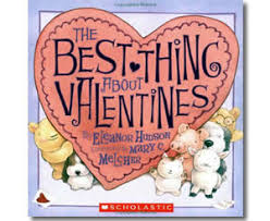 valentines books kids valentines day books the best thing about valentines book