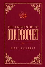 the luminous life of our prophet ebook by resit haylamaz