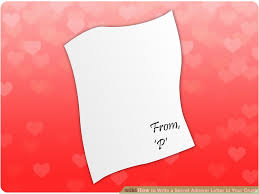 how to write a secret admirer letter to your crush 6 steps