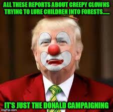 Clown Memes - donald trump clown meme generator imgflip