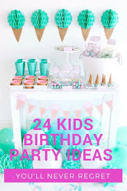 party ideas 24 kids birthday party ideas you ll never regret canvas factory