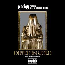 dipped in gold p ft t i thug dipped in gold prod by london on