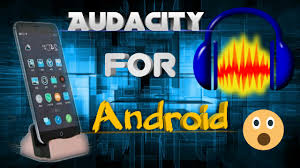 audacity apk audacity for android best alternative