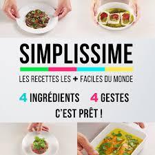 les recette cuisine simplissime les recettes du livre les plus faciles du monde