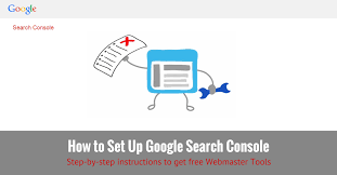how to set up google search console webmaster tools