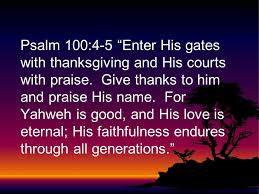 Psalms Of Praise And Thanksgiving Giving Thanks Ppt Video Online Download