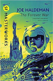 the forever the forever war forever war book 1 s f masterworks co
