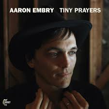 tiny prayers aaron embry