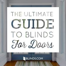 What Size Blinds Do I Need 10 Things You Must Know When Buying Blinds For Doors The
