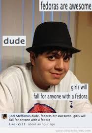 Fedora Meme - 28 cringe inducing moments the ultimate fedora tipping neckbeard