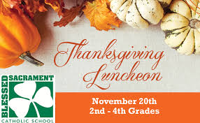 thanksgiving luncheon blessed sacrament catholic school