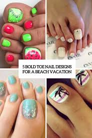 15 bold toe nail designs for a beach vacation styleoholic