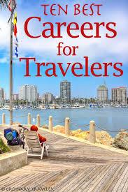 travelling jobs images Best jobs for travel ozil almanoof co jpg