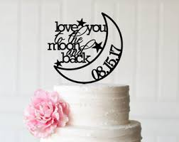moon cake topper wedding cake topper you to the moon and back wedding