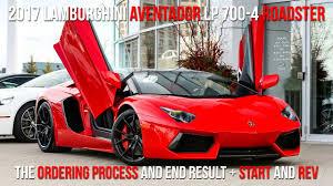 buying a lamborghini aventador buying a 2017 lamborghini lp700 4 roadster in rosso mars start to