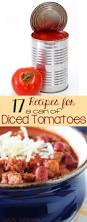 New Dinner Recipe Ideas 17 Recipes For A Can Of Diced Tomatoes Mostly Homemade Mom