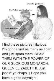 Fuck You Jesus Meme - 25 best memes about gay fuck gay fuck memes
