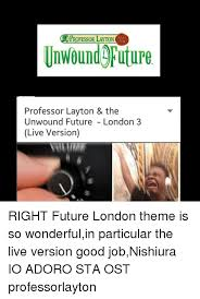Professor Layton Meme - pro ofessor layton and the unwound future professor layton the