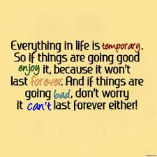 quote about life enjoy quotes about life is good quote about life is too short for