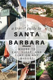best 25 santa barbara hotels ideas on pinterest hotels near