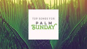 religious easter songs for children top songs for palm sunday services sharefaith magazine