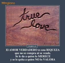 imagenes de valora el amor verdadero para reflexionar sobre el amor verdadero
