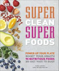 super clean super foods dk amazon co uk caroline bretherton