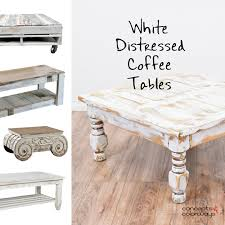 Coffee Table Ideas For Living Room White Distressed Coffee Tables Concepts And Colorways In