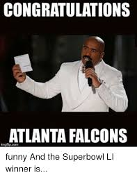 Atlanta Memes - congratulations atlanta falcons funny and the superbowl li winner is