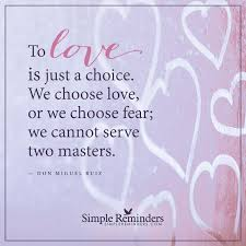 two master love is just a choice by don miguel ruiz