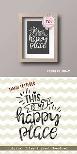 this is my happy place sweet home decor quote saying digital cut