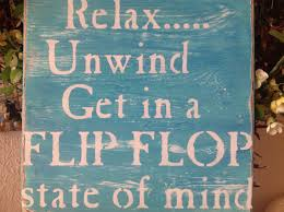 Flip Flop Wall Decor Relax Unwind Get In A Flip Flop State Of Mind Beach Lake