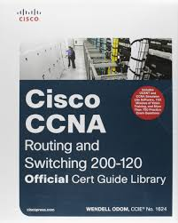 ccna routing and switching 200 120 official cert guide library