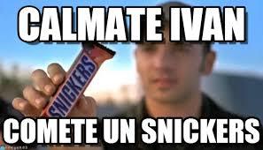 Ivan Meme - calmate ivan snickers meme on memegen