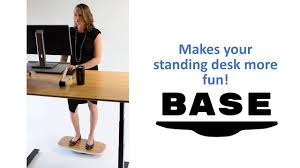 Standing At Your Desk Vs Sitting by Base Standing Desk Balance Board Have More Fun At Your Desk