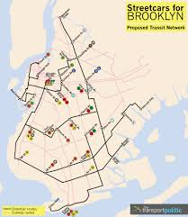Brooklyn Subway Map by Streetcars For Brooklyn A New Life The Transport Politic