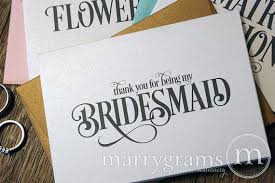 thank you bridesmaid cards thank you for being my bridesmaid card enchanting style