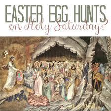 catholic all year should catholics attend easter egg hunts on