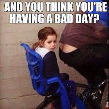 Have Fun Meme - this bicycle rear passengers thinks this lift is a real bumer