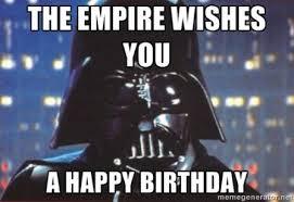Star Wars Birthday Memes - best starwars happy birthday meme 2happybirthday