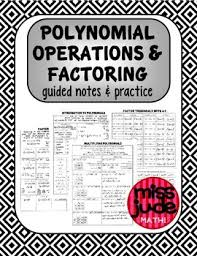polynomial operations u0026 factoring guided notes u0026 practice math