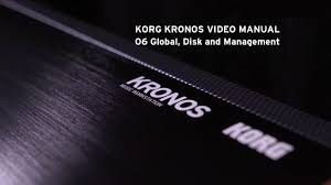 global property management 06 global disk and management korg kronos video manual youtube
