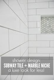Niche Bathroom Shower Shower Design With Subway Tile And Marble Tile Niche The