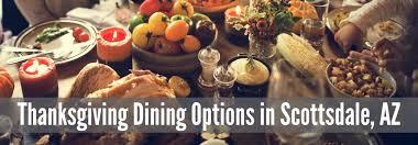 what restaurants in scottsdale az are open on thanksgiving 2017