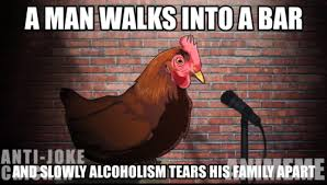 Anti Joke Chicken Meme - anti chicken jokes tumblr to be fair you have to have a very high